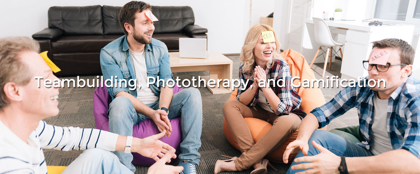 Teambuilding,-Phototherapy and Gamification
